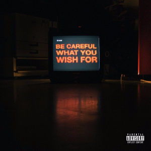 Be Careful What You Wish For 2017 AKA and Anatii Cover.jpg